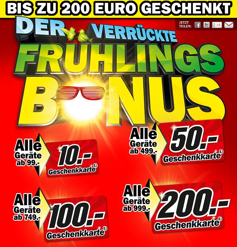 Der verrückte Frühlingsbonus bei Media Markt -bis 200€Geschenkkarte zum Einkauf gratis dazu