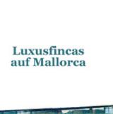 西班牙Luxusfincas auf Mallorca 马略卡岛度假之旅